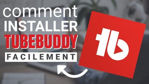 Comment installer TubeBuddy Chrome
